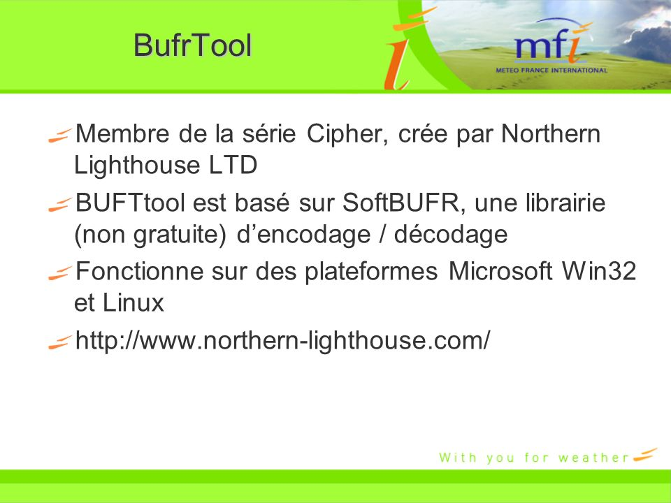 BufrTool Membre de la série Cipher, crée par Northern Lighthouse LTD