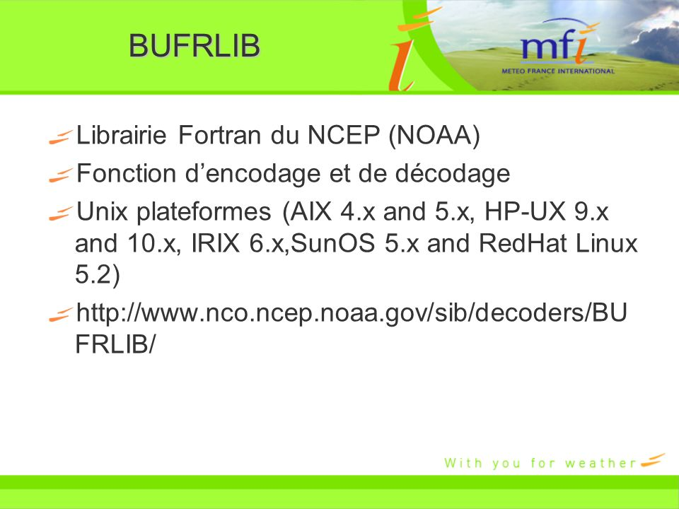BUFRLIB Librairie Fortran du NCEP (NOAA)