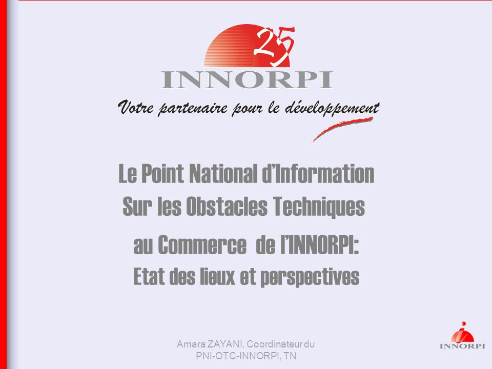 Le Point National d'Information Sur les Obstacles Techniques