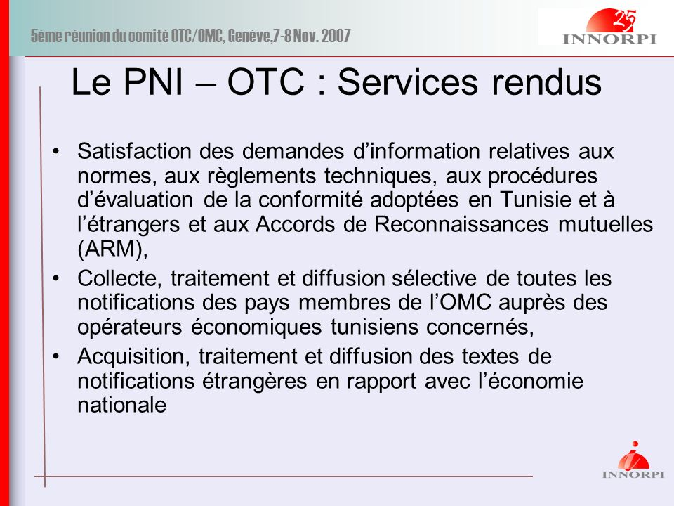 Le PNI – OTC : Services rendus