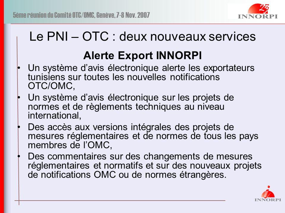 Le PNI – OTC : deux nouveaux services
