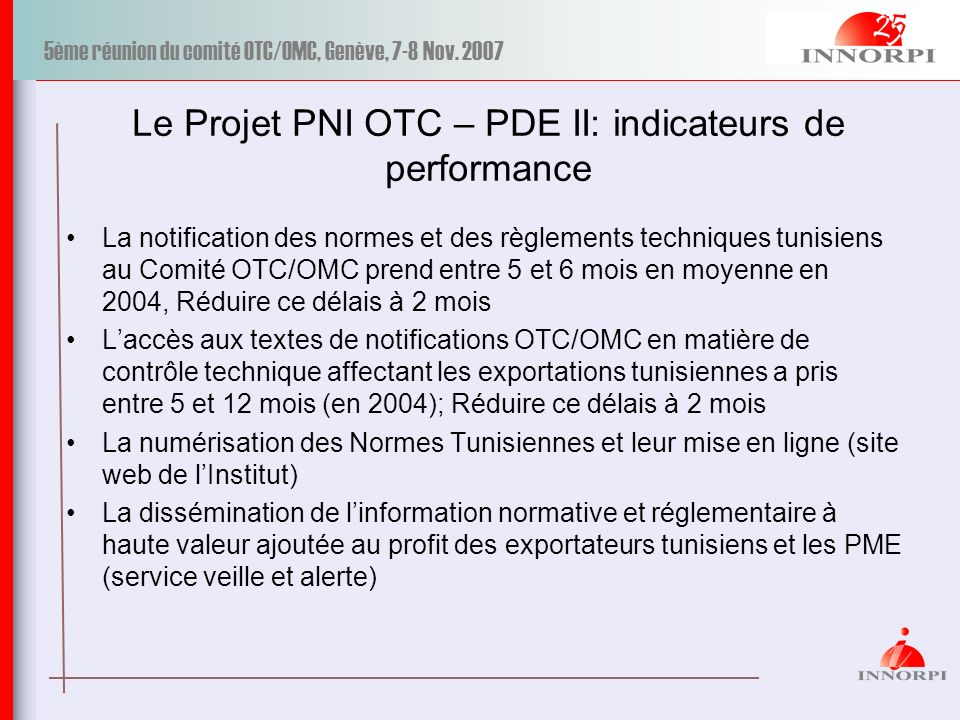 Le Projet PNI OTC – PDE II: indicateurs de performance