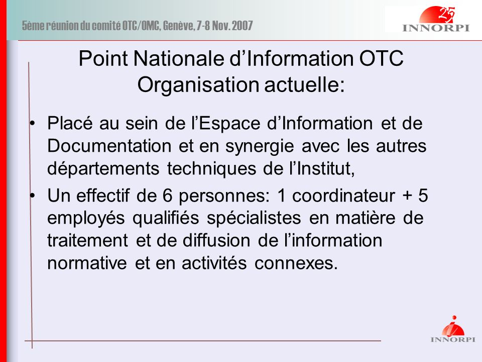 Point Nationale d'Information OTC Organisation actuelle: