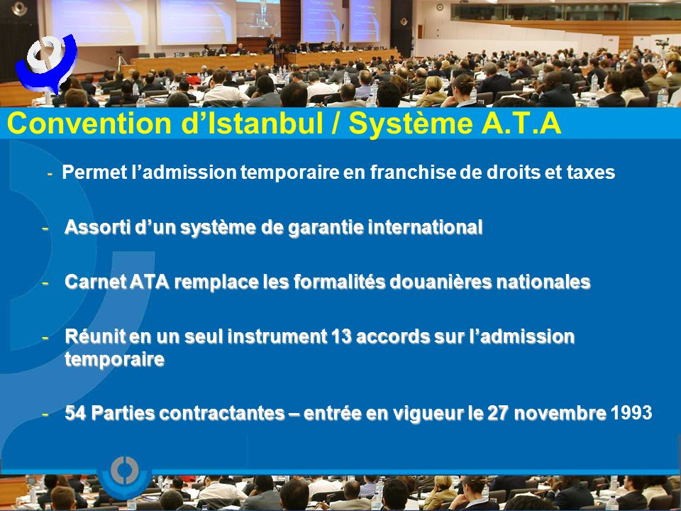 Convention d'Istanbul / Système A.T.A