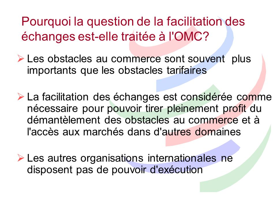 Pourquoi la question de la facilitation des