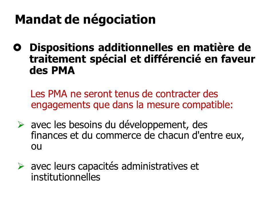 Mandat de négociation Dispositions additionnelles en matière de traitement spécial et différencié en faveur des PMA.