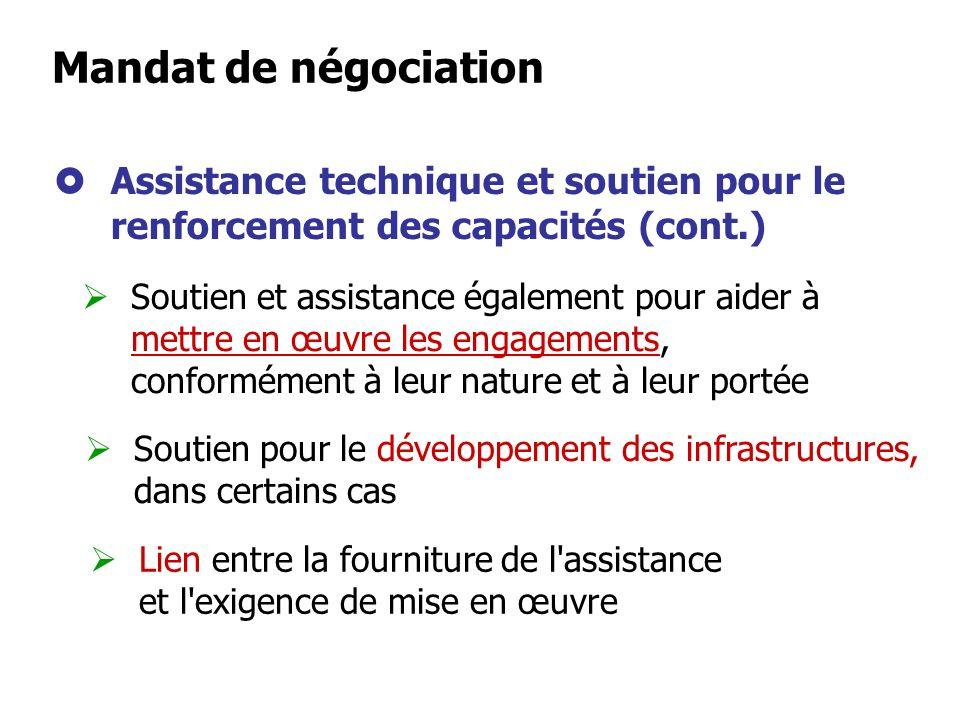 Mandat de négociation Assistance technique et soutien pour le renforcement des capacités (cont.)