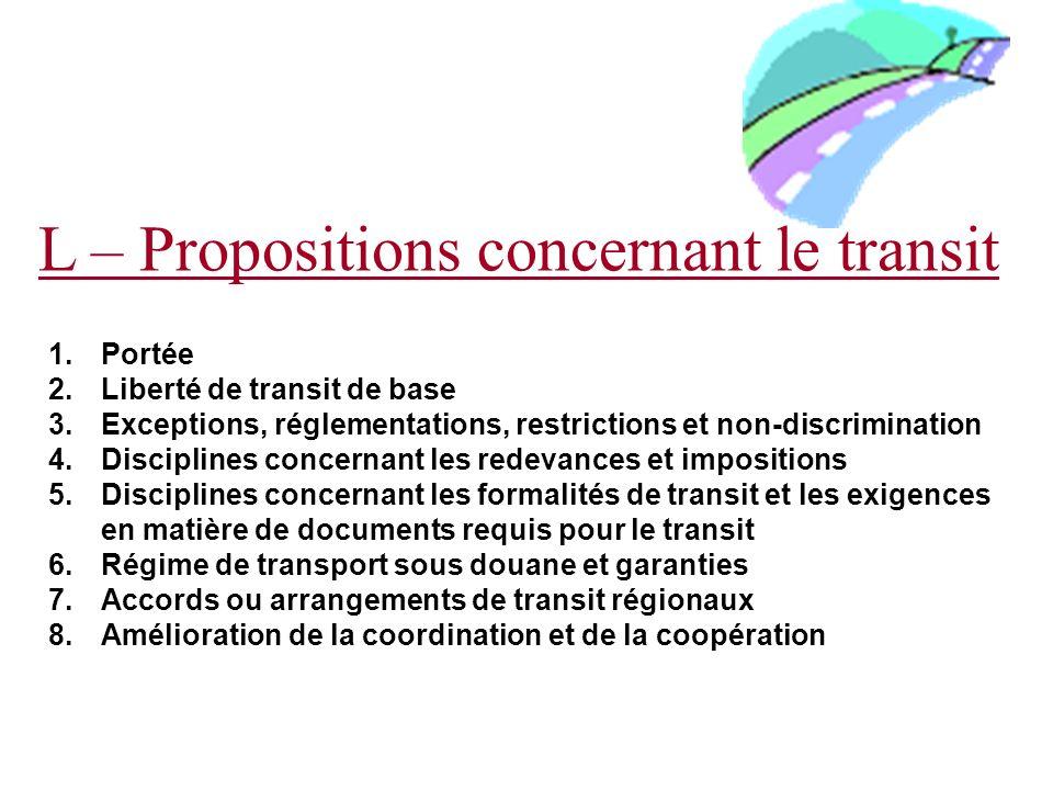 L – Propositions concernant le transit