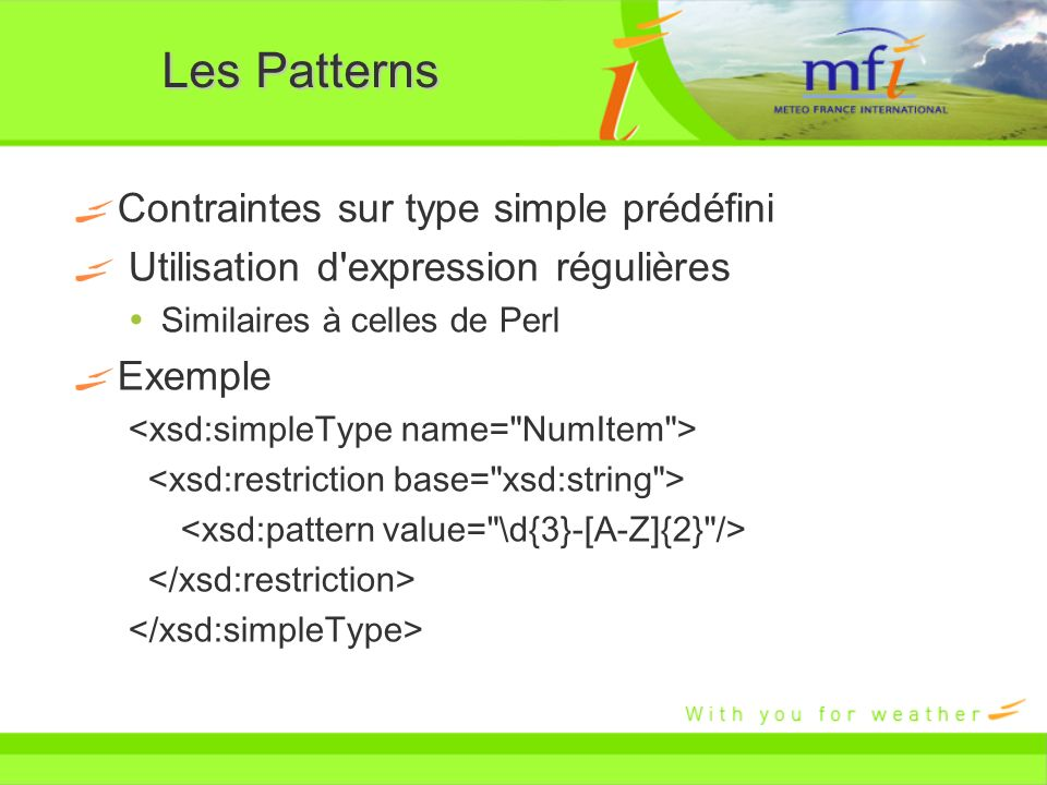 Les Patterns Contraintes sur type simple prédéfini