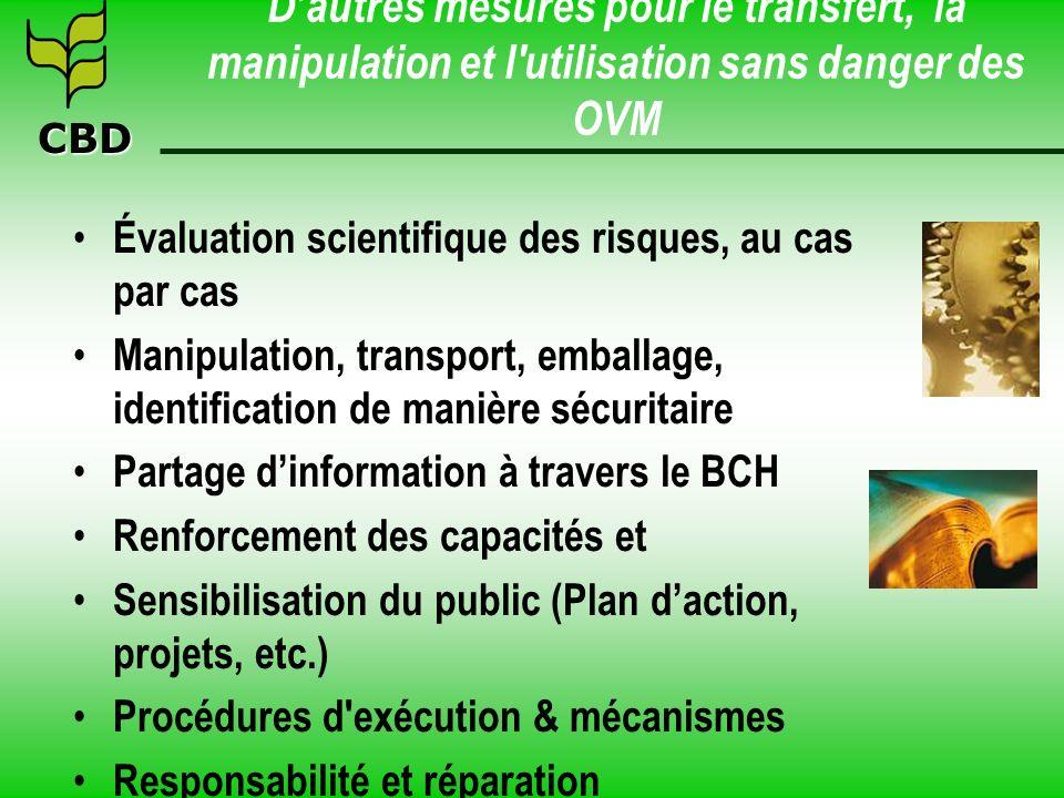 D'autres mesures pour le transfert, la manipulation et l utilisation sans danger des OVM