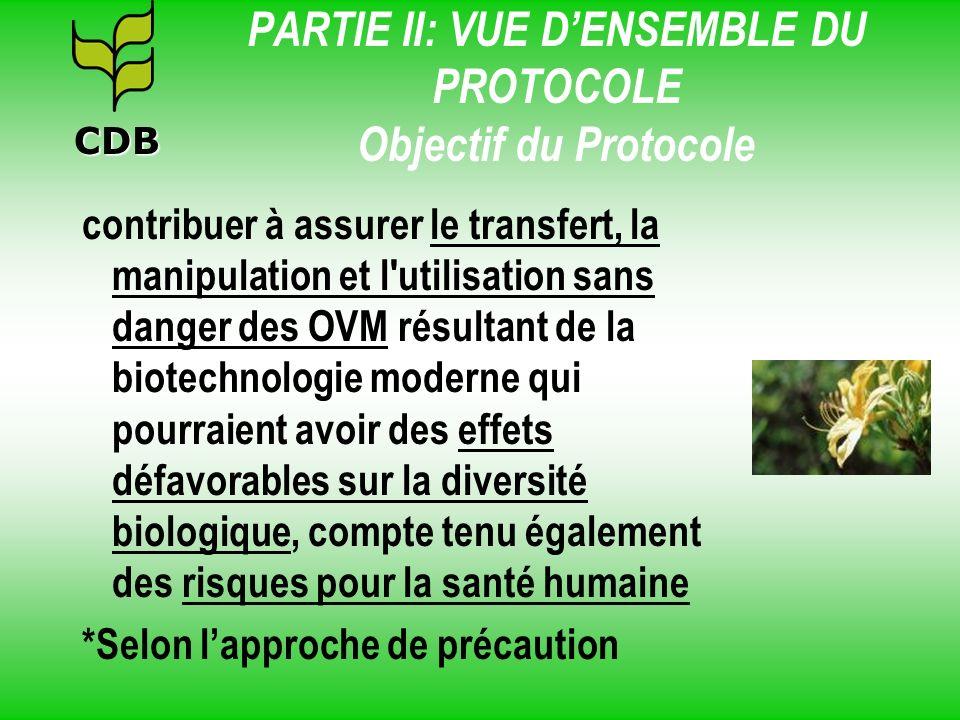 PARTIE II: VUE D'ENSEMBLE DU PROTOCOLE Objectif du Protocole