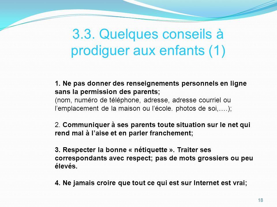 3.3. Quelques conseils à prodiguer aux enfants (1)