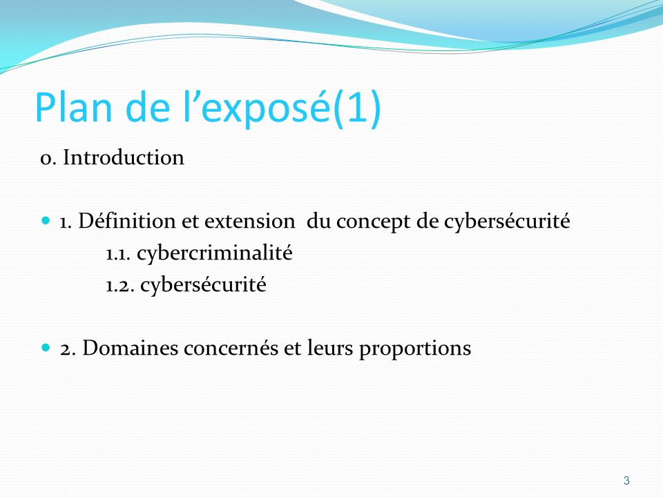 Plan de l'exposé(1) 0. Introduction