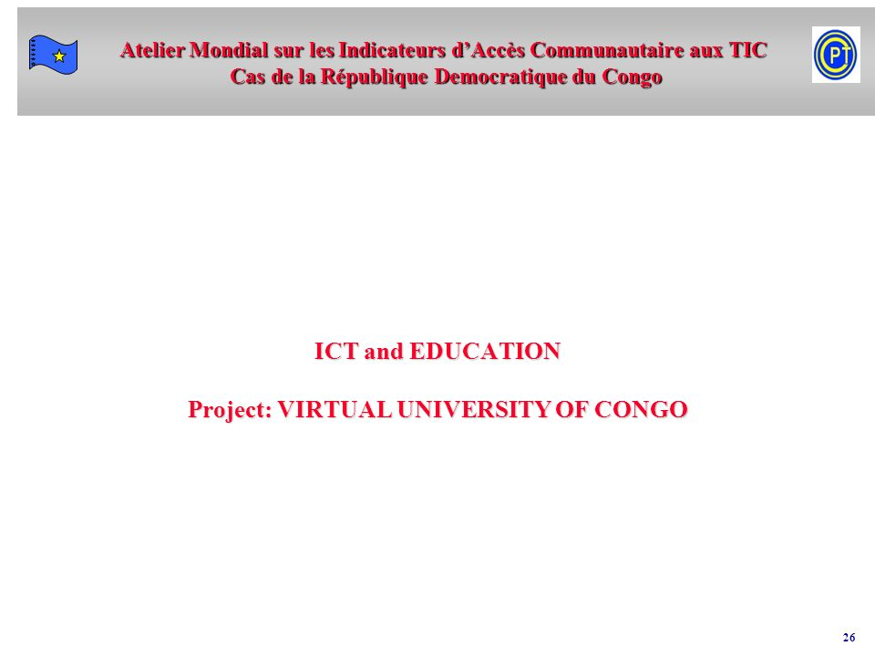 ICT and EDUCATION Project: VIRTUAL UNIVERSITY OF CONGO