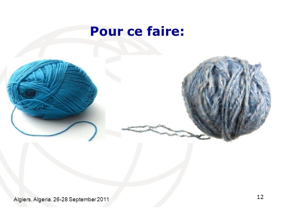 Pour ce faire: Algiers, Algeria, 26-28 September 2011