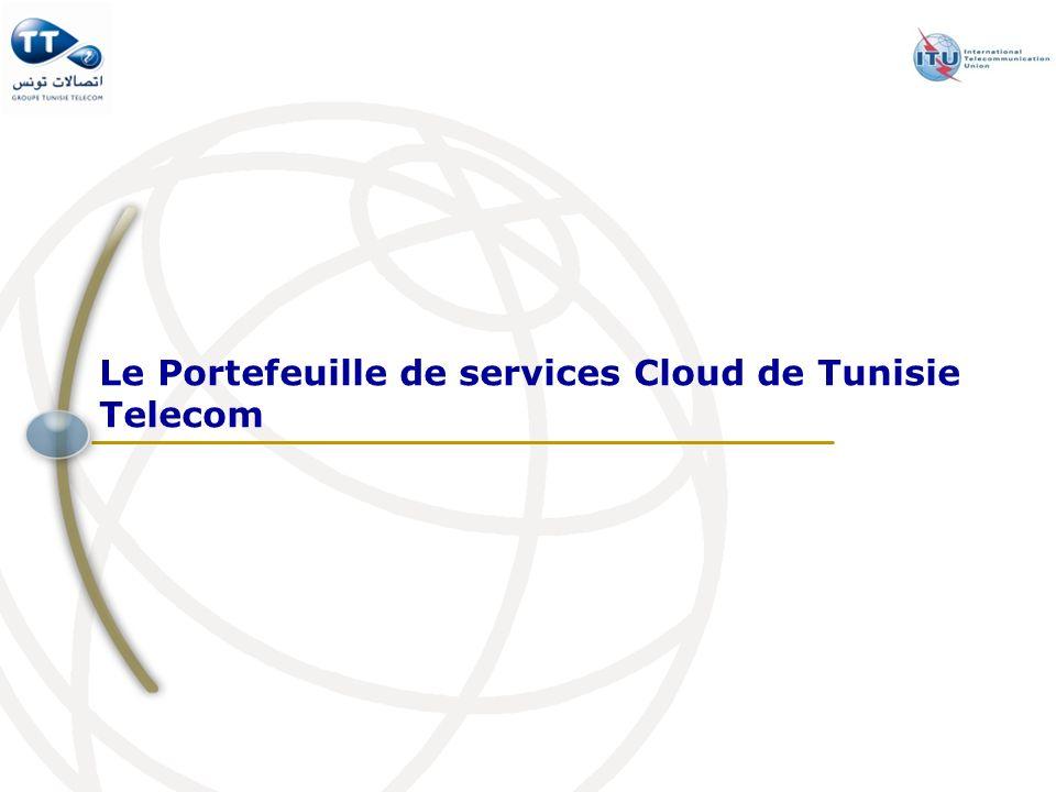 Le Portefeuille de services Cloud de Tunisie Telecom