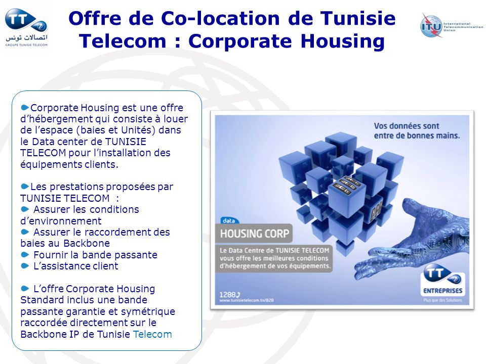 Offre de Co-location de Tunisie Telecom : Corporate Housing