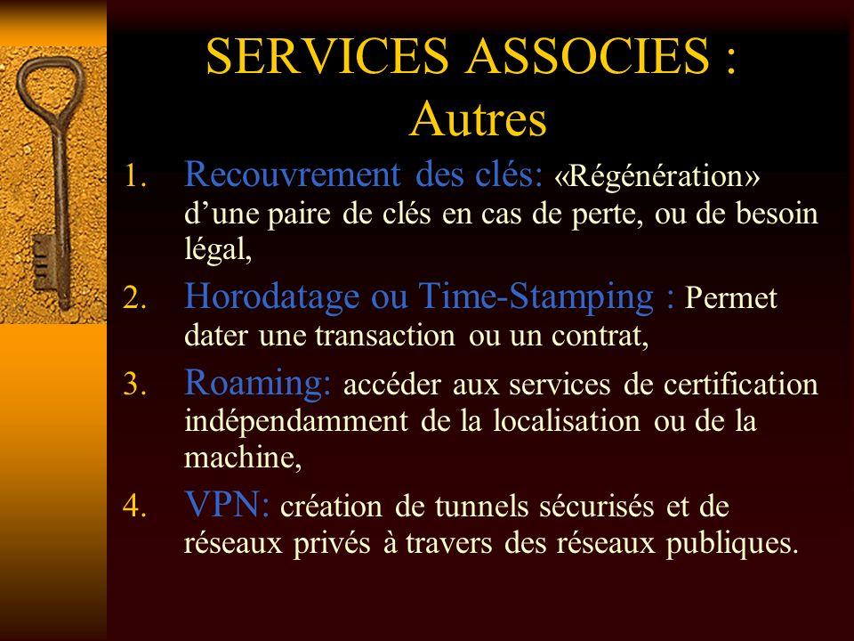 SERVICES ASSOCIES : Autres