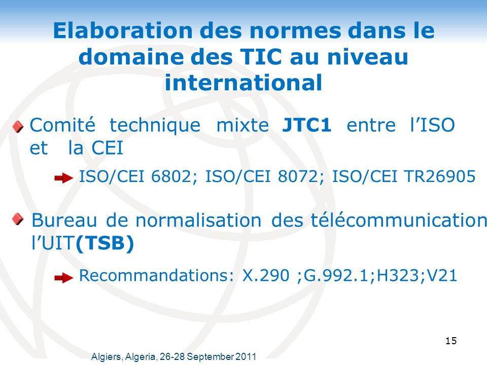 Elaboration des normes dans le domaine des TIC au niveau international