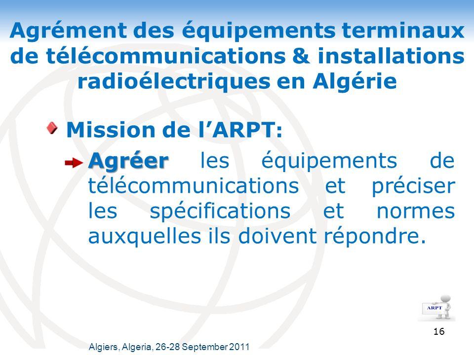 Agrément des équipements terminaux de télécommunications & installations radioélectriques en Algérie