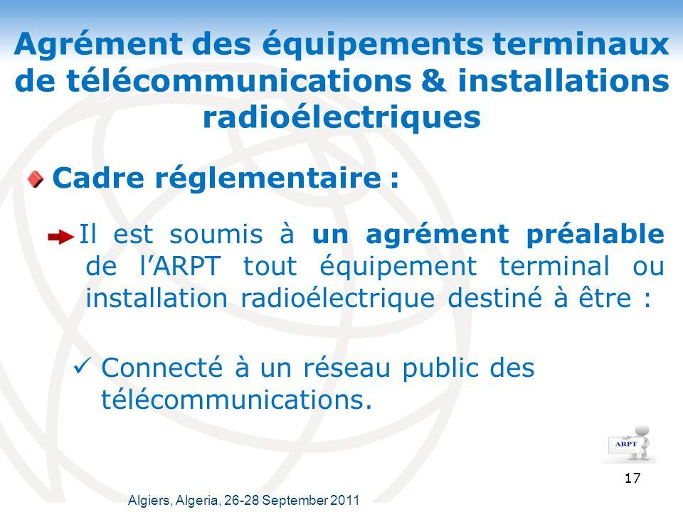 Agrément des équipements terminaux de télécommunications & installations radioélectriques