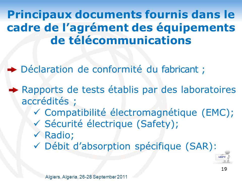Rapports de tests établis par des laboratoires accrédités ;