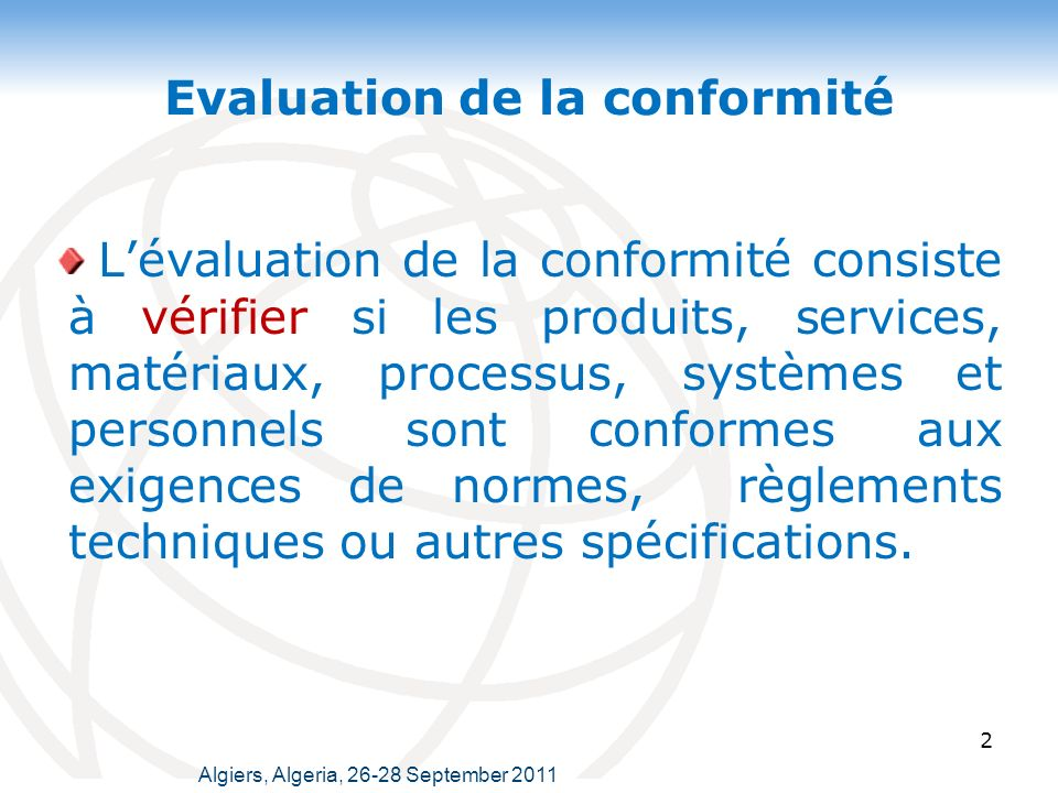 Evaluation de la conformité