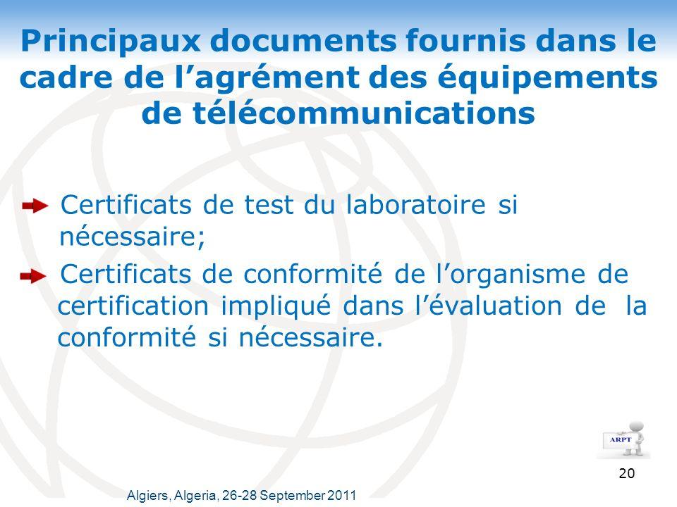 Principaux documents fournis dans le cadre de l'agrément des équipements de télécommunications