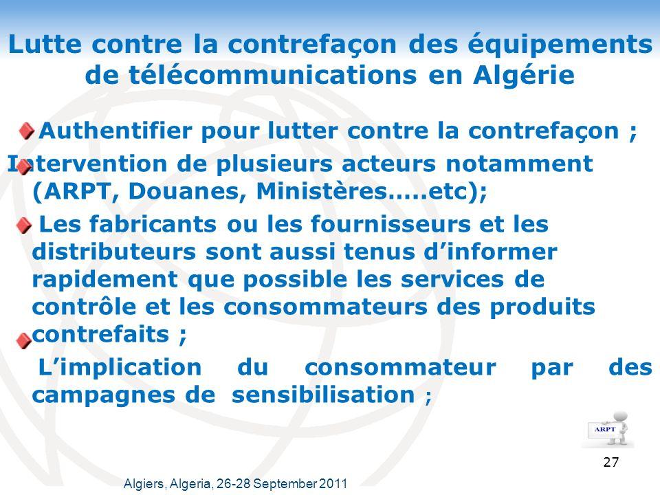 Lutte contre la contrefaçon des équipements de télécommunications en Algérie