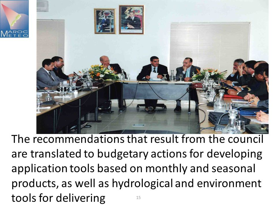 The recommendations that result from the council are translated to budgetary actions for developing application tools based on monthly and seasonal products, as well as hydrological and environment tools for delivering