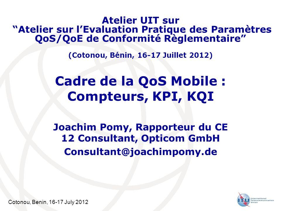Cadre de la QoS Mobile : Compteurs, KPI, KQI