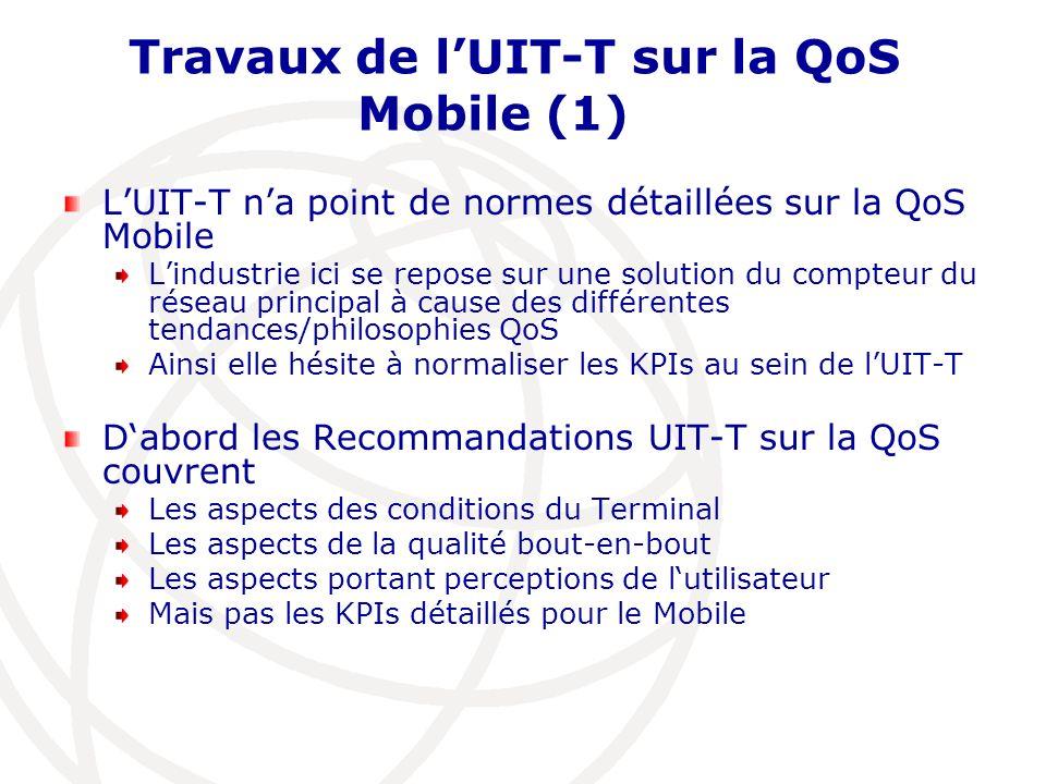 Travaux de l'UIT-T sur la QoS Mobile (1)