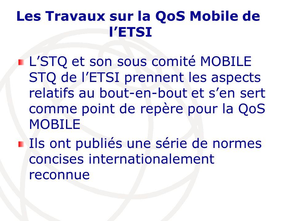 Les Travaux sur la QoS Mobile de l'ETSI