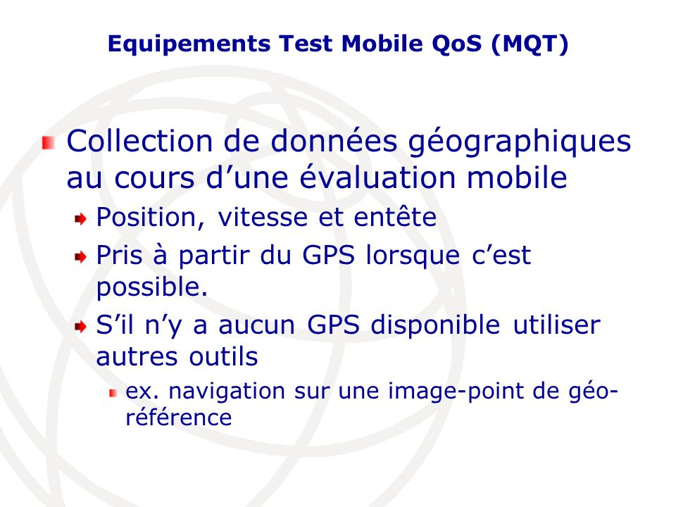 Equipements Test Mobile QoS (MQT)