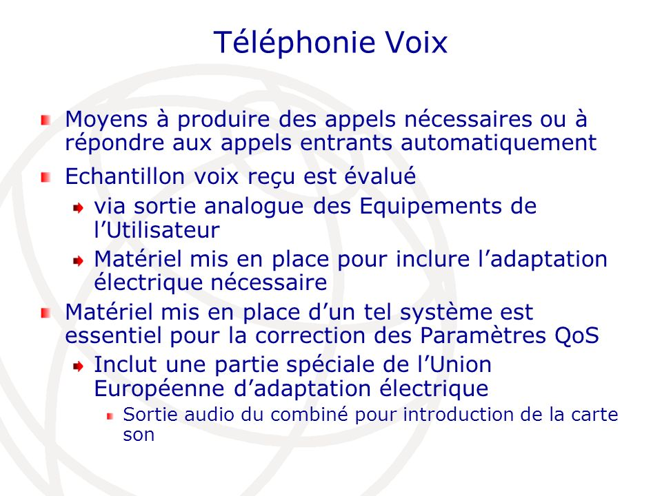 Téléphonie Voix Moyens à produire des appels nécessaires ou à répondre aux appels entrants automatiquement.