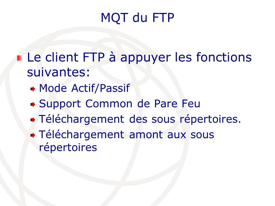 Le client FTP à appuyer les fonctions suivantes: