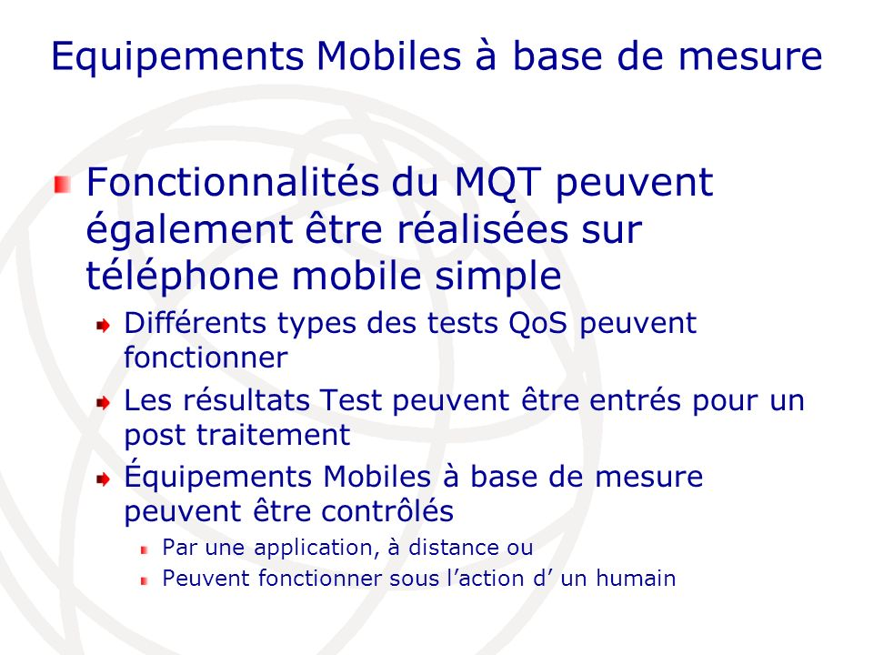 Equipements Mobiles à base de mesure