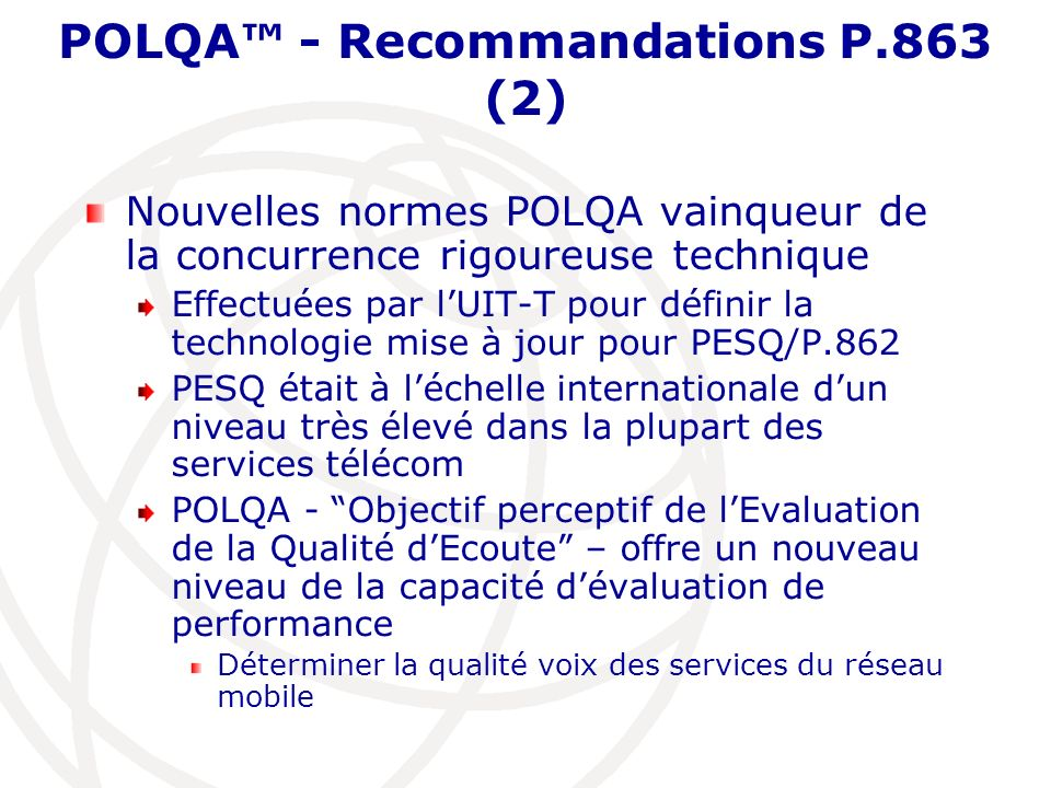 POLQA™ - Recommandations P.863 (2)
