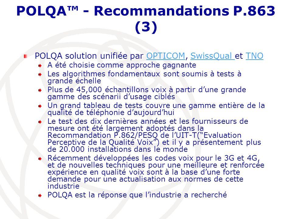 POLQA™ - Recommandations P.863 (3)