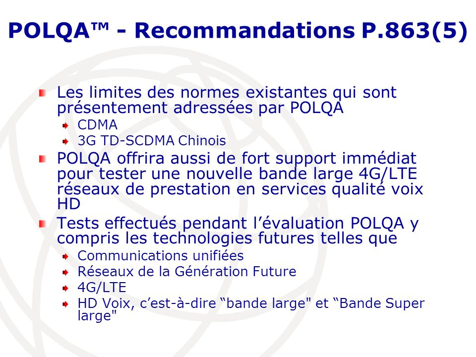 POLQA™ - Recommandations P.863(5)