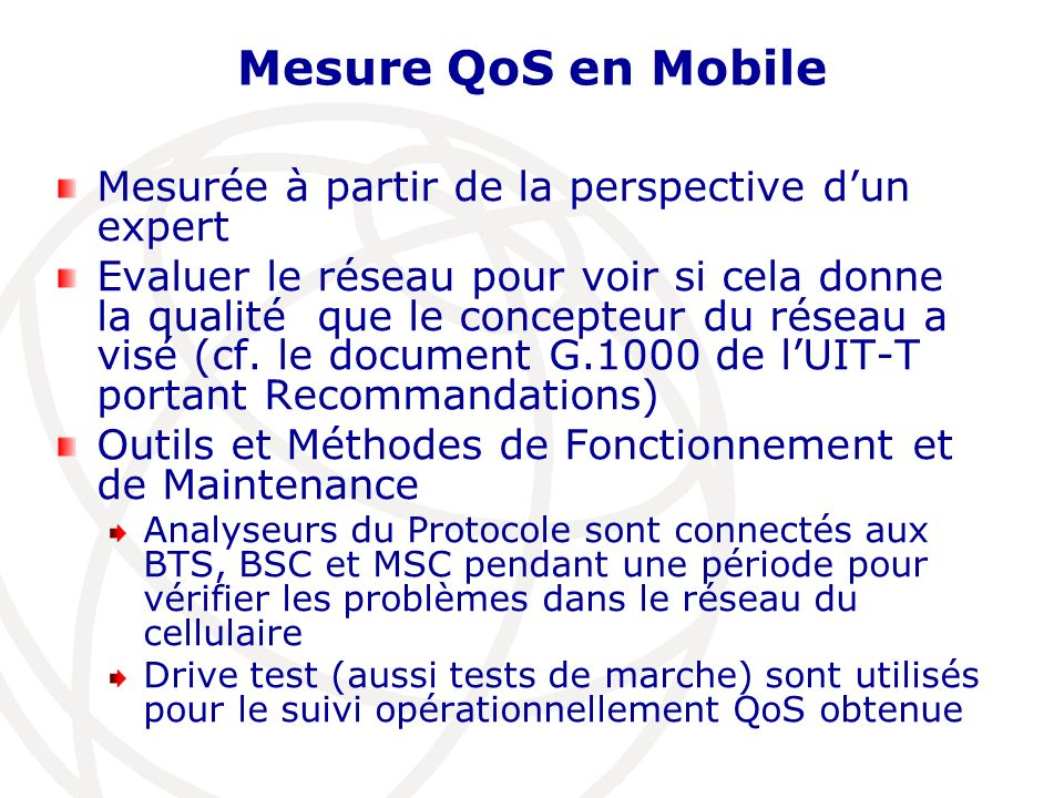 Mesure QoS en Mobile Mesurée à partir de la perspective d'un expert