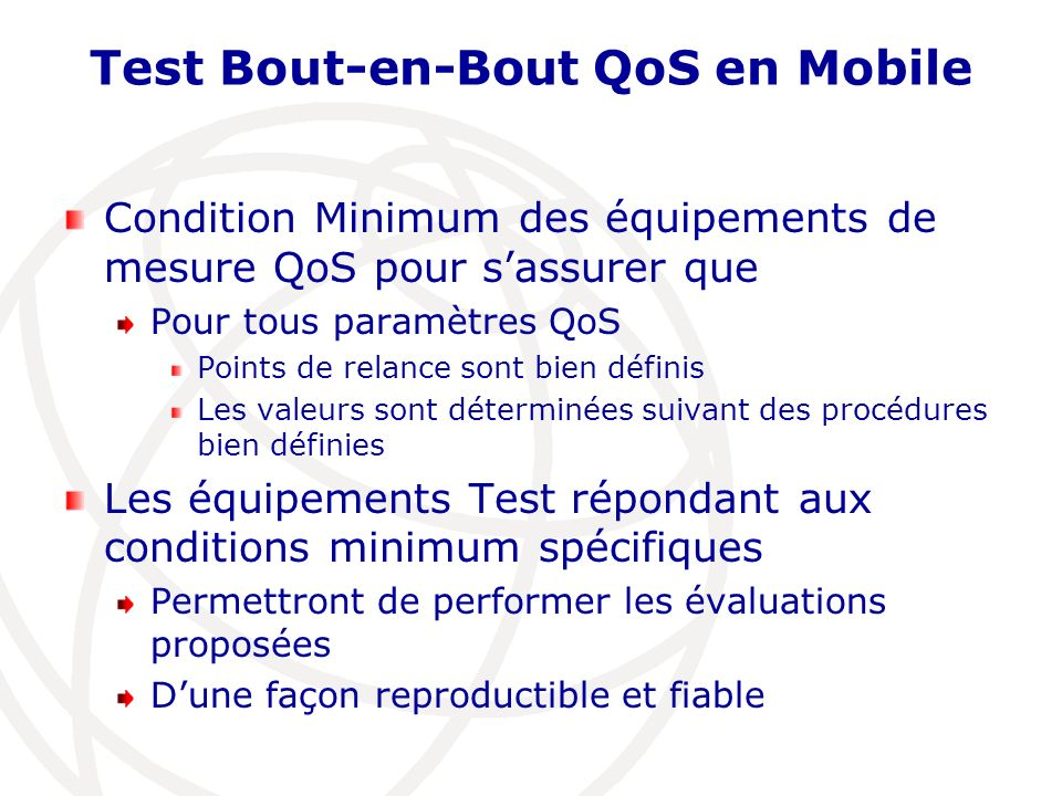Test Bout-en-Bout QoS en Mobile