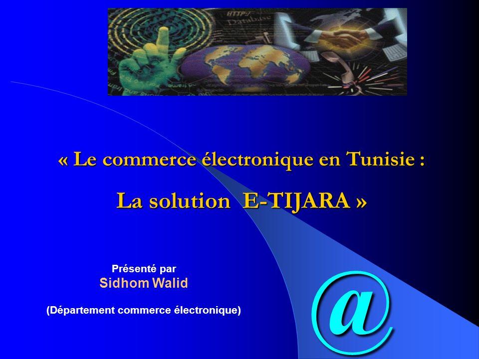 « Le commerce électronique en Tunisie :