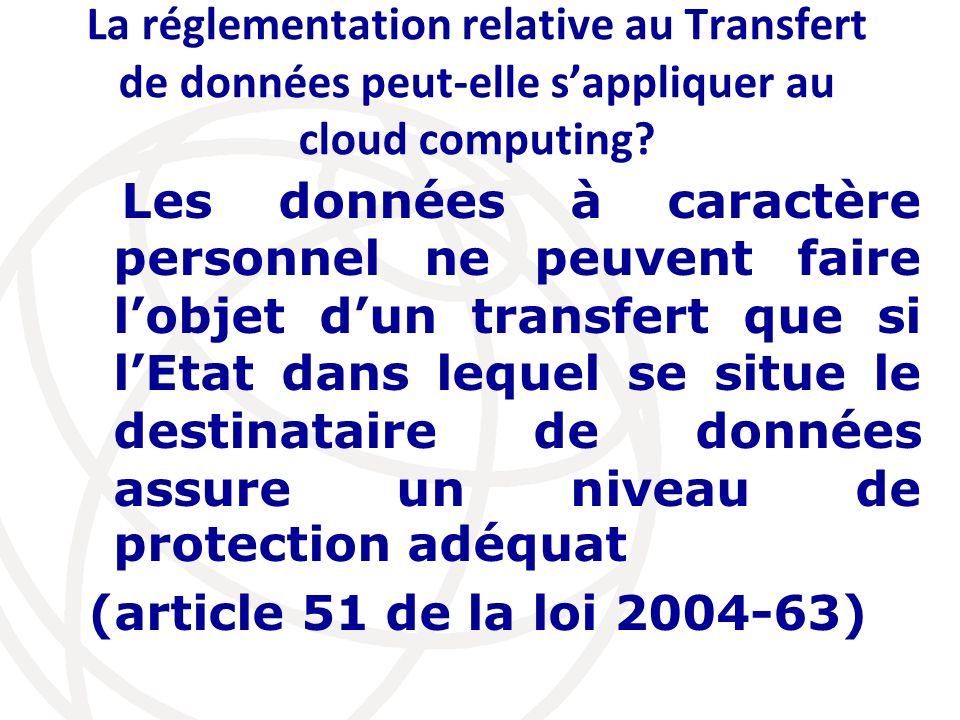 La réglementation relative au Transfert de données peut-elle s'appliquer au cloud computing