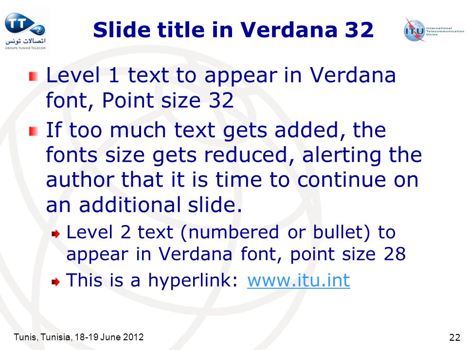 Level 1 text to appear in Verdana font, Point size 32