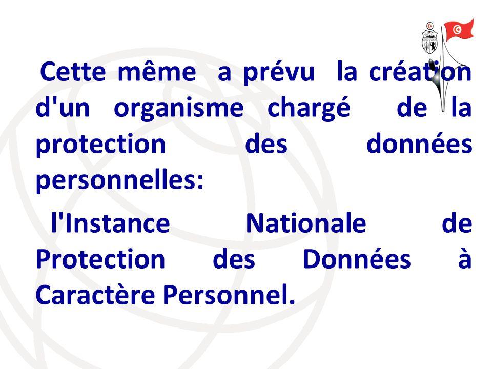 l Instance Nationale de Protection des Données à Caractère Personnel.