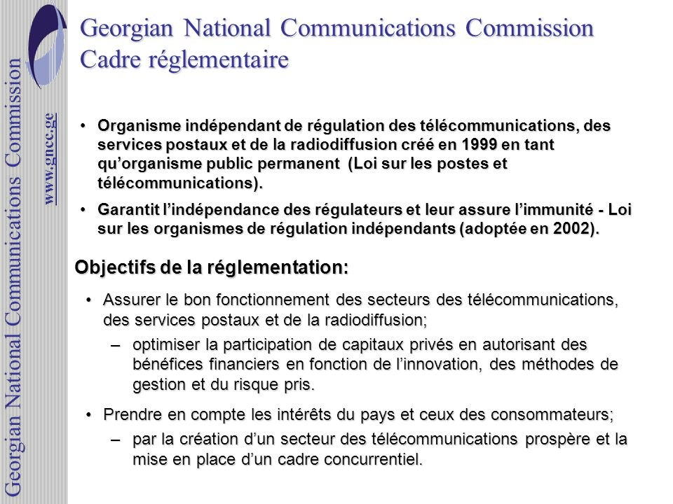 Georgian National Communications Commission Cadre réglementaire