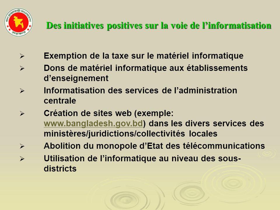 Des initiatives positives sur la voie de l'informatisation