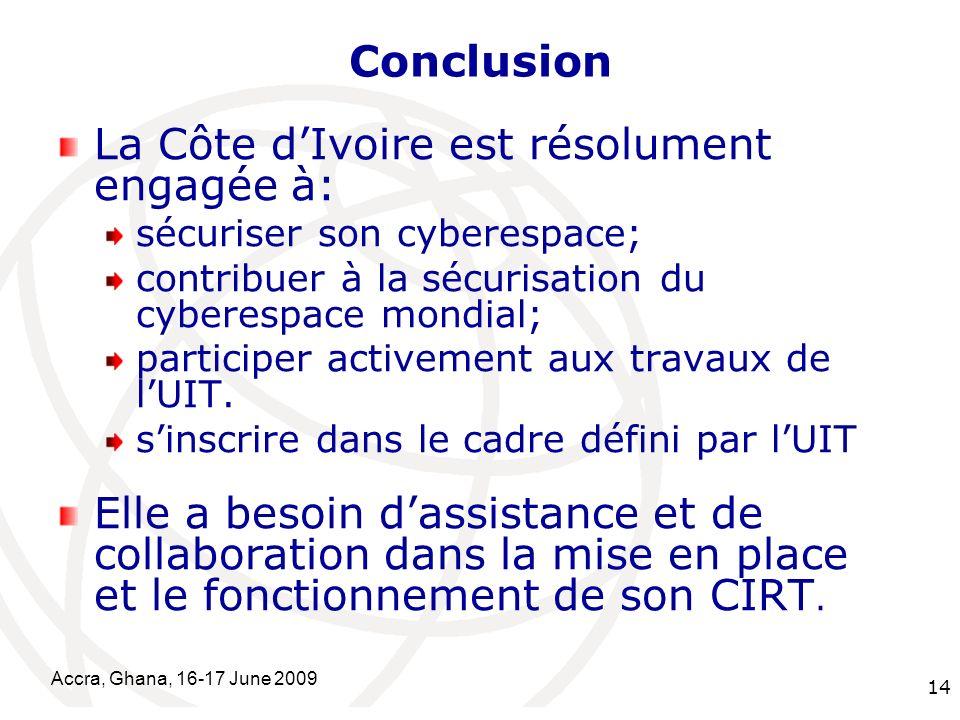 La Côte d'Ivoire est résolument engagée à: