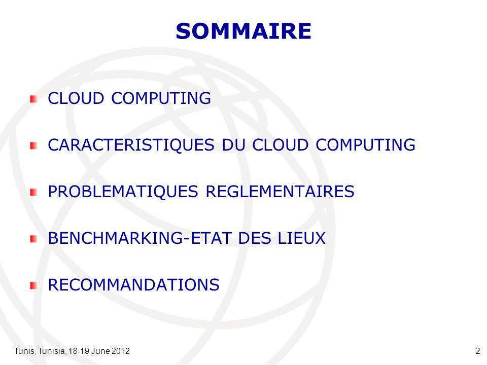 SOMMAIRE CLOUD COMPUTING CARACTERISTIQUES DU CLOUD COMPUTING